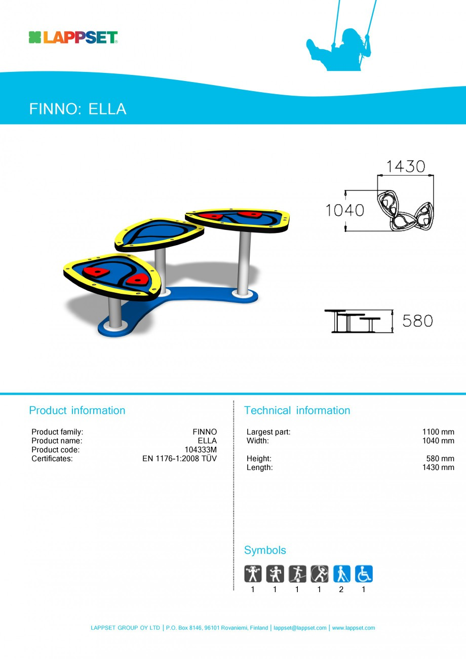 Pagina 1 - Echipament de joaca pentru copii sub 4 ani - ELLA 104333M LAPPSET FINNO ABC Fisa tehnica ...
