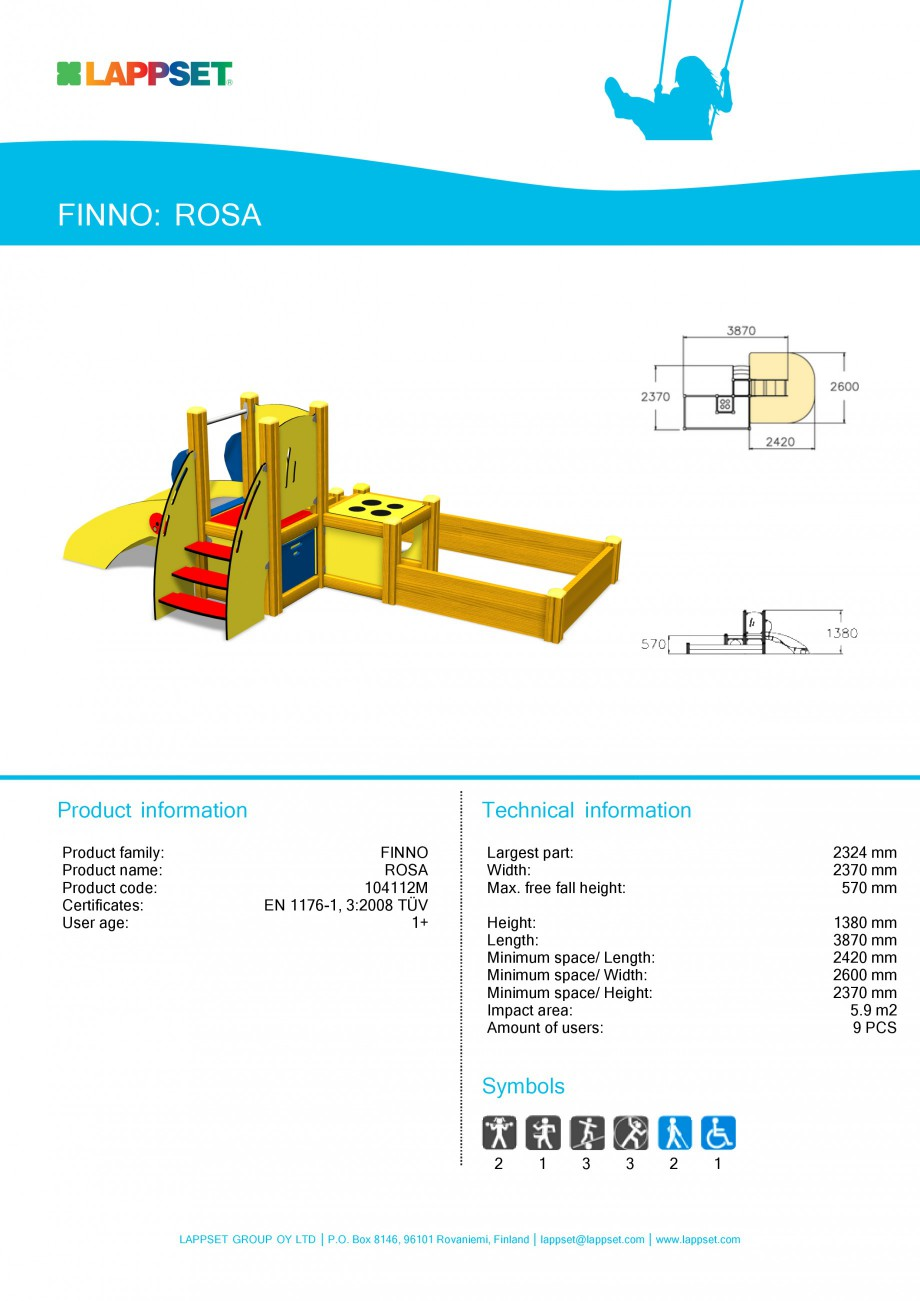 Pagina 1 - Echipament de joaca pentru copii sub 4 ani - ROSA 104112 LAPPSET FINNO ABC Fisa tehnica...