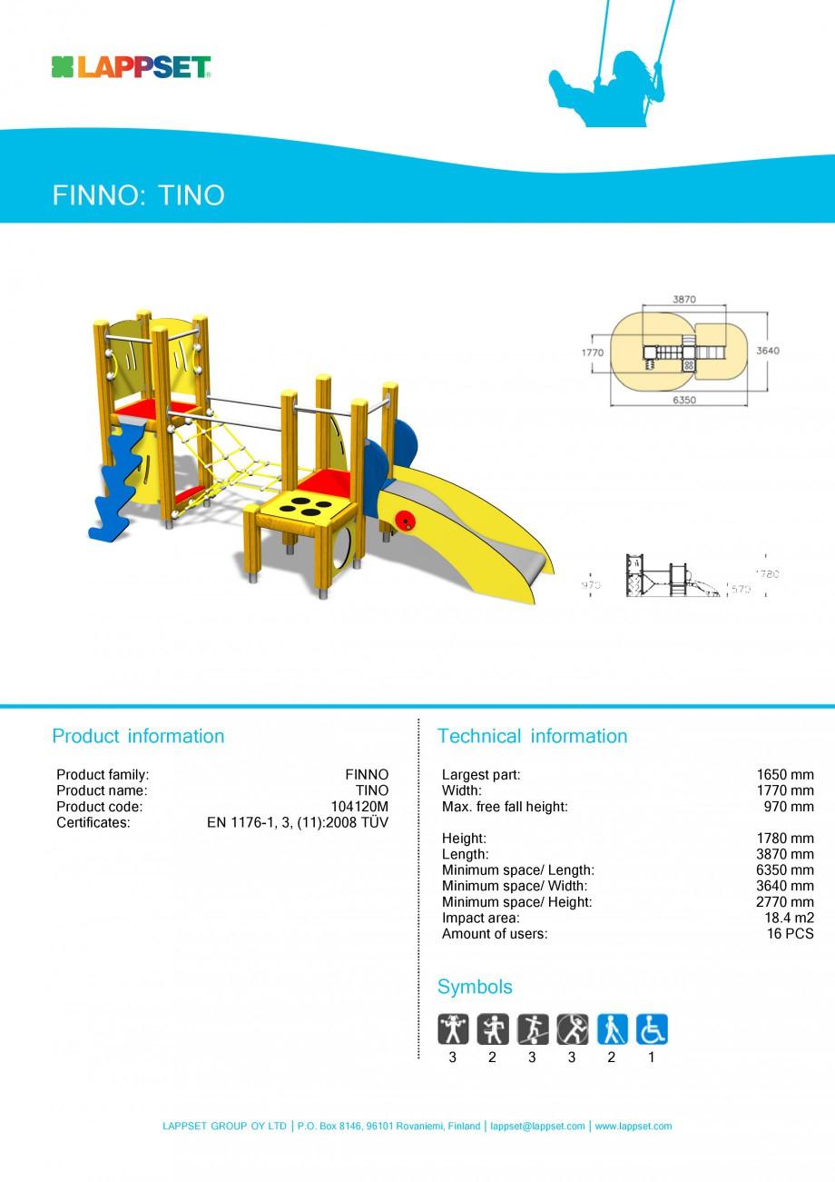 Pagina 1 - Echipament de joaca pentru copii sub 4 ani - TINO 104120 LAPPSET FINNO ABC Fisa tehnica...