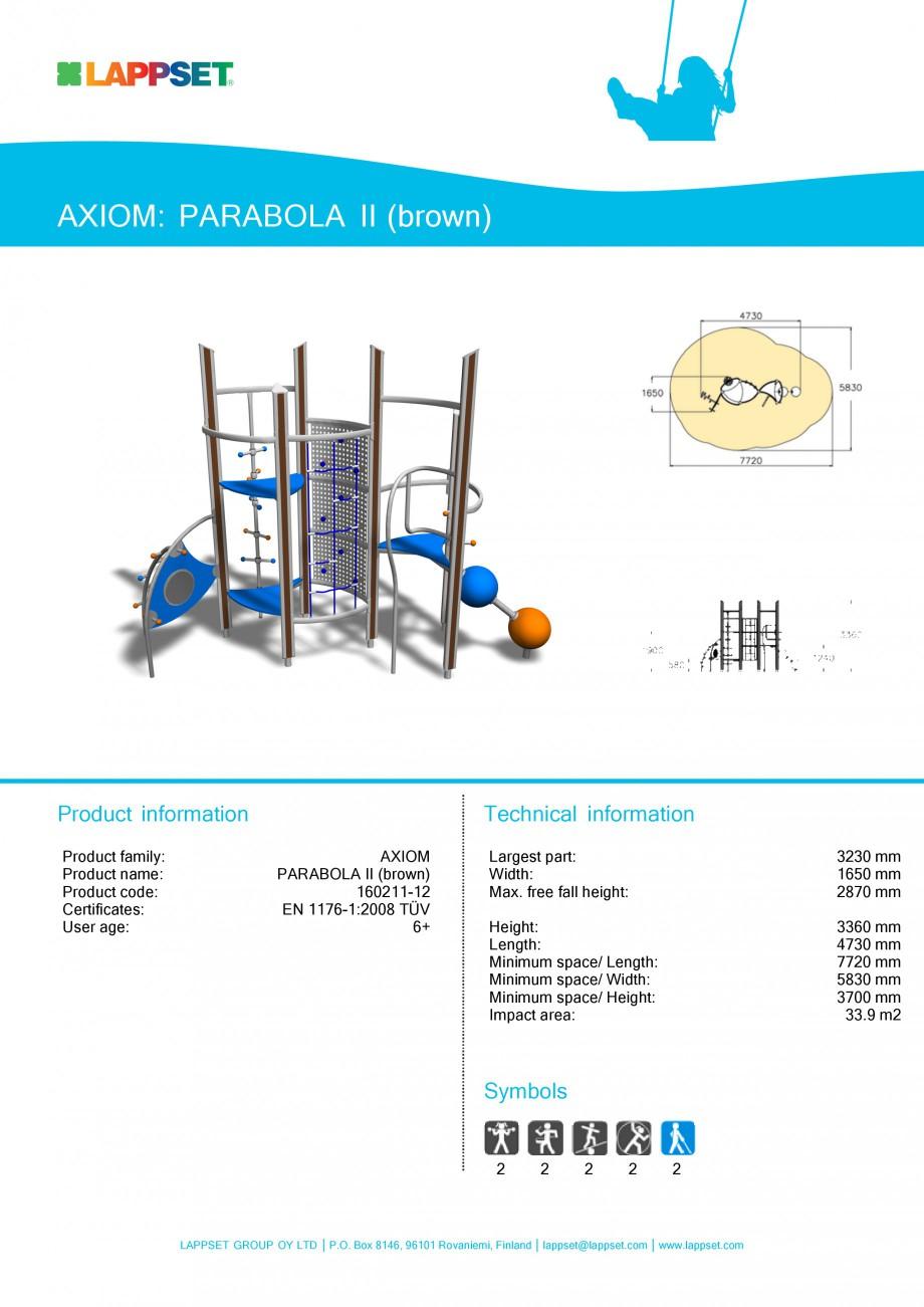 Pagina 1 - Echipament de joaca pentru copii - PARABOLA II 160211 LAPPSET Fisa tehnica Engleza AXIOM:...