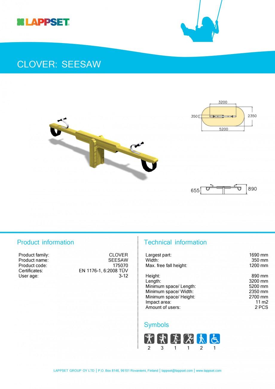 Pagina 1 - Echipament de joaca pentru copii - SEESAW 175070 LAPPSET CLOVER Fisa tehnica Engleza...