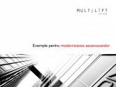 Modernizari ascensoare - Solutii avansate MULTILIFT SYSTEMS
