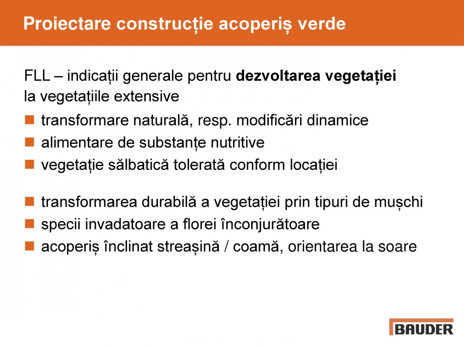 Pagina 39 - Acoperis cu vegetatii extensive si intensive   BAUDER Catalog, brosura Romana