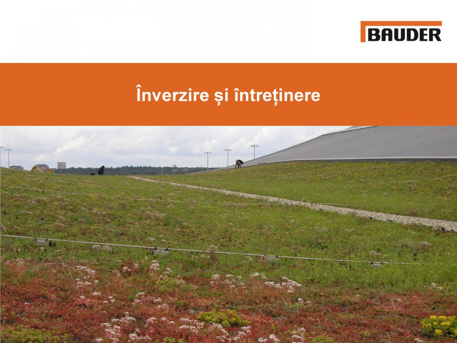 Pagina 1 - Acoperisuri verzi - Metode de inverzire si intretinere BAUDER Catalog, brosura Romana...