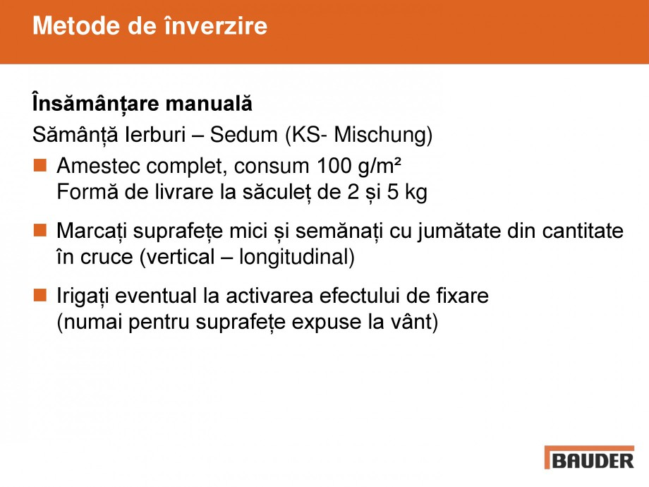 Pagina 11 - Acoperisuri verzi - Metode de inverzire si intretinere BAUDER Catalog, brosura Romana