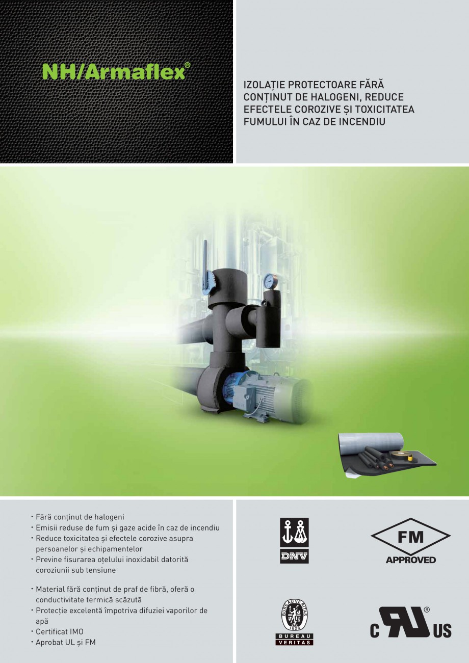 Pagina 1 - Termoizolatie elastomerica ecologica ARMACELL Armaflex NH Fisa tehnica Romana IZOLAŢIE...