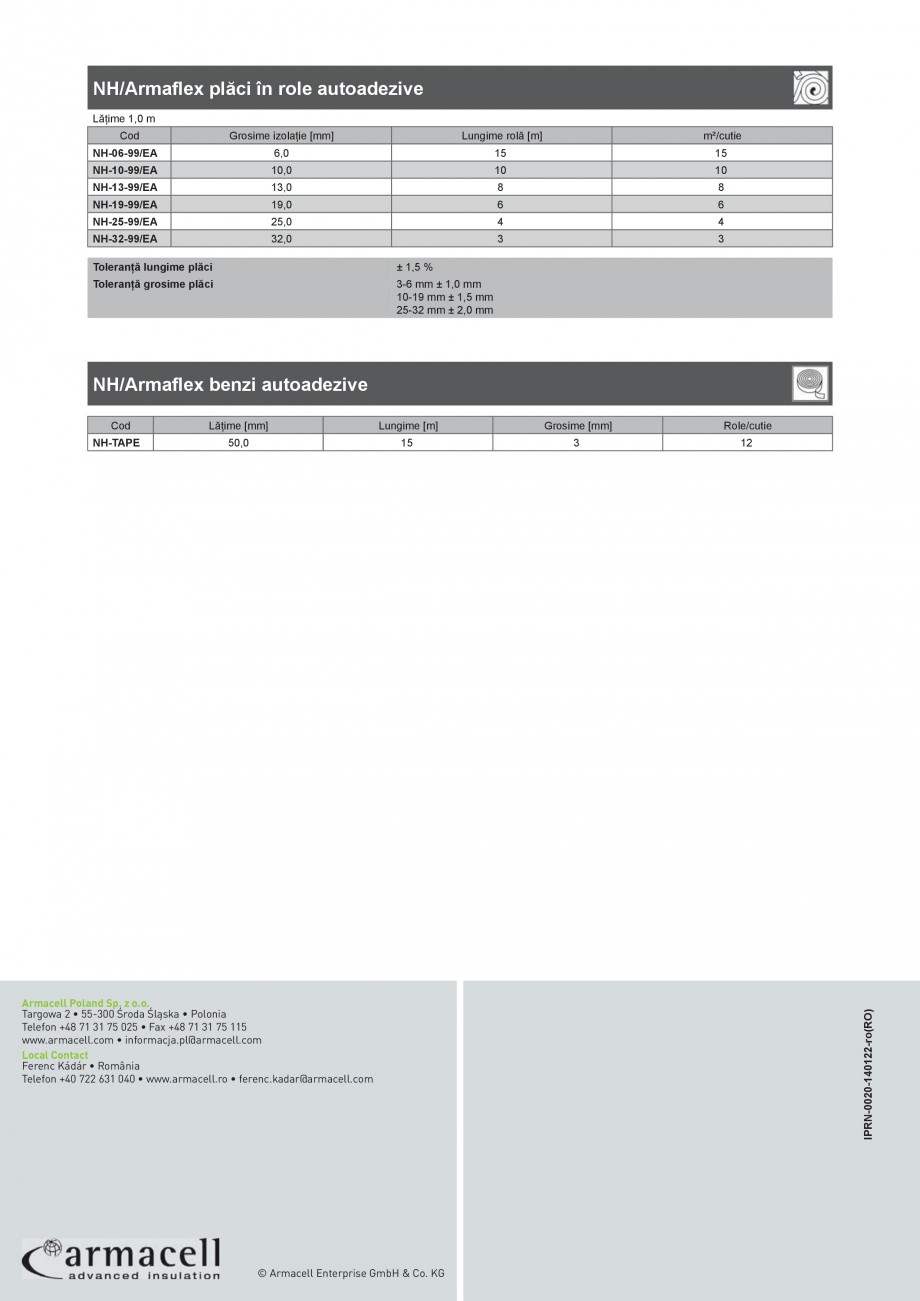 Pagina 4 - Termoizolatie elastomerica ecologica ARMACELL Armaflex NH Fisa tehnica Romana lasa nr....