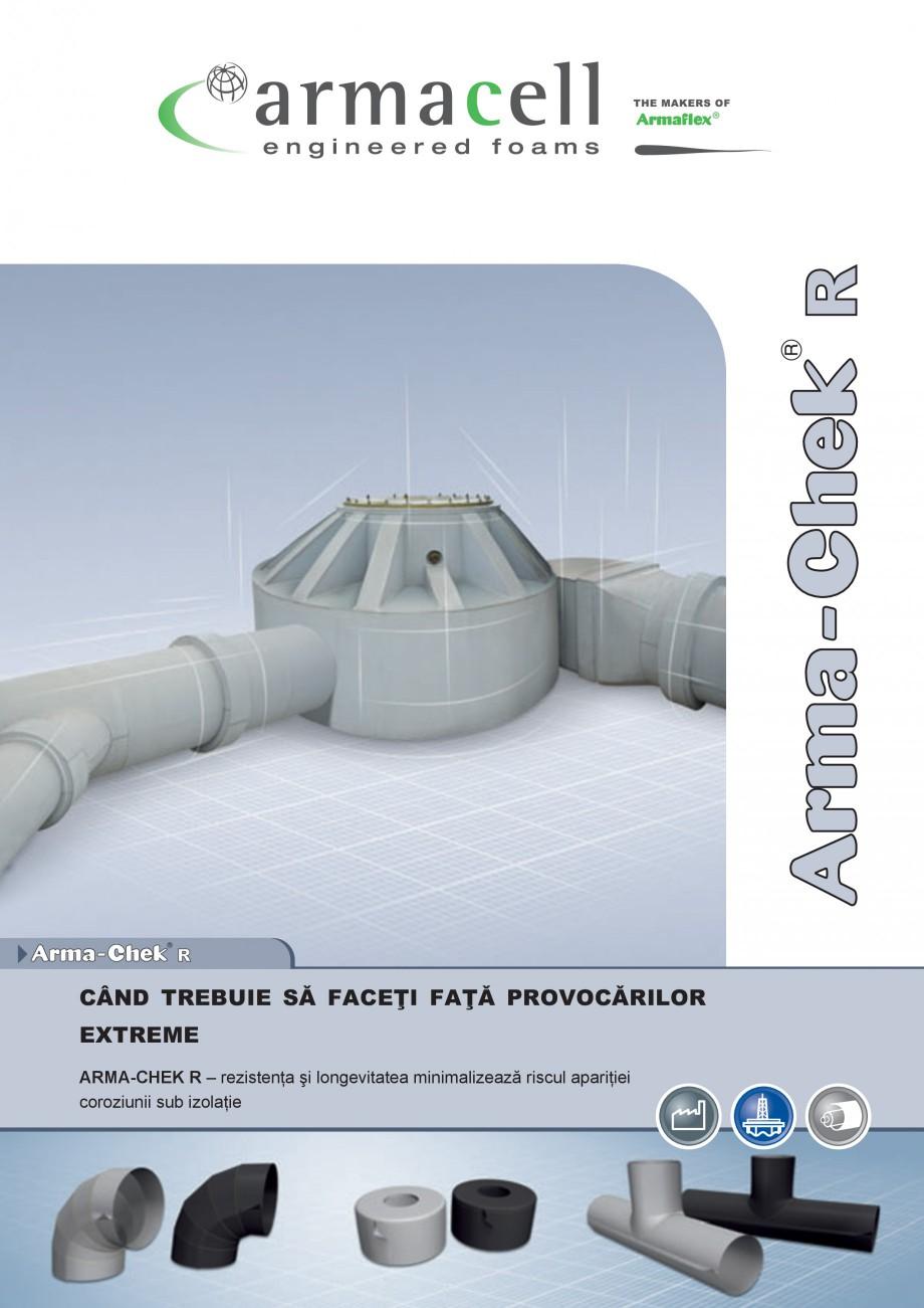 Pagina 1 - Izolatie elastomer ARMACELL Arma-Check R Fisa tehnica Romana CÂND TREBUIE SÅ FACE˝I...