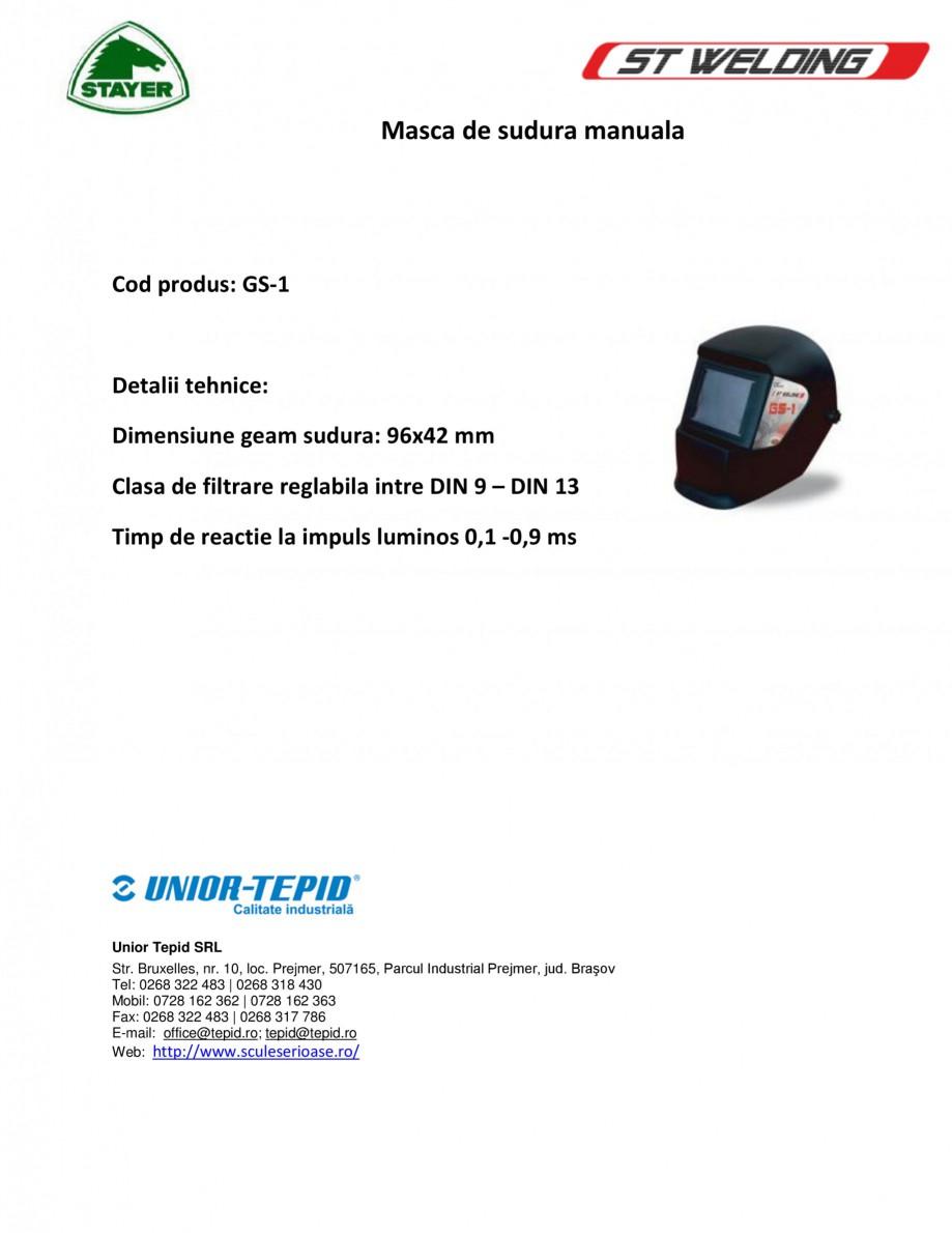 Pagina 1 - Masca de sudura manuala STAYER WELDING Masca manuala GS-1 Fisa tehnica Romana Masca de...