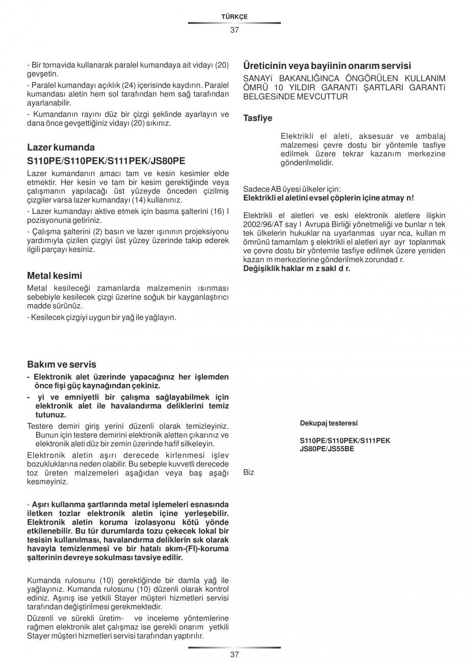 Pagina 42 - Fierastraie electrice - Manual utilizare STAYER S 110PE, JS 80 PE Instructiuni montaj,...