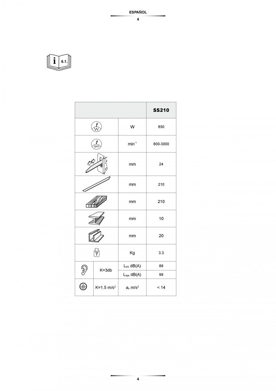 Pagina 4 - Fierastrau sabie 850 W - Manual utilizare STAYER SS 210  Instructiuni montaj, utilizare...