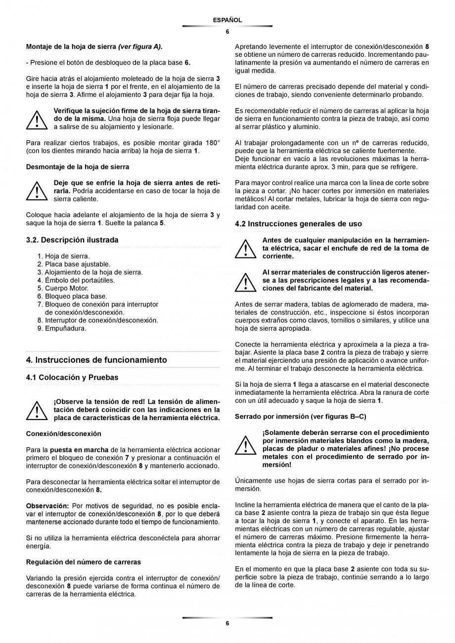 Pagina 6 - Fierastrau sabie 850 W - Manual utilizare STAYER SS 210  Instructiuni montaj, utilizare...