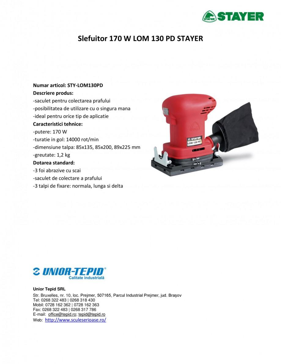 Pagina 1 - Slefuitor 170 W STAYER LOM 130 PD Fisa tehnica Romana Slefuitor 170 W LOM 130 PD STAYER  ...