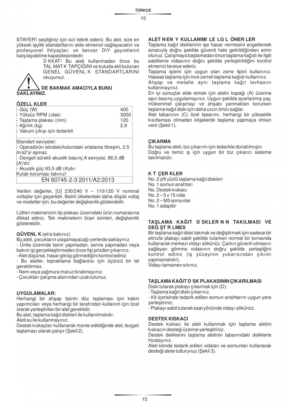Pagina 16 - Masina de slefuit cu disc circular 400 W - Manual STAYER LEV 120 Instructiuni montaj,...