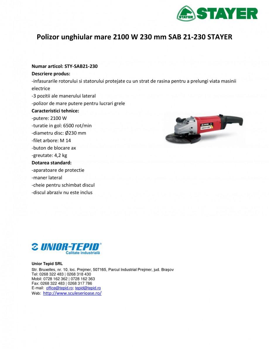 Pagina 1 - Polizor unghiular mare 2100 W 230 mm STAYER SAB 21-230 Fisa tehnica Romana Polizor...