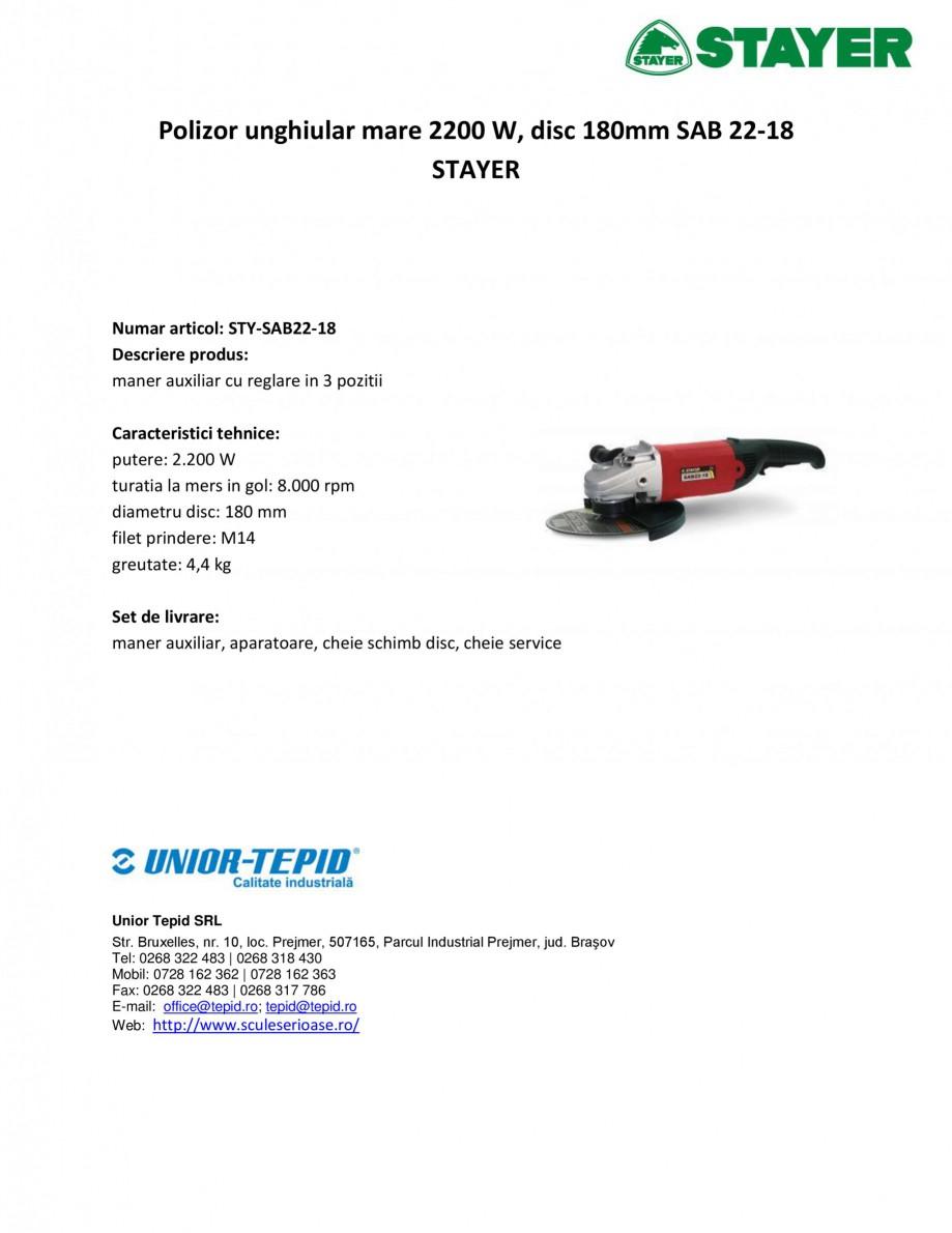 Pagina 1 - Polizor unghiular mare 2200 W, disc 180mm STAYER SAB 22-18 Fisa tehnica Romana Polizor...