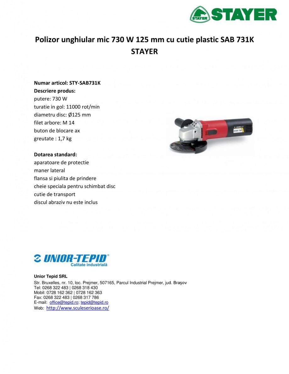 Pagina 1 - Polizor unghiular mic 730 W 125 mm cu cutie plastic STAYER SAB 731K Fisa tehnica Romana...