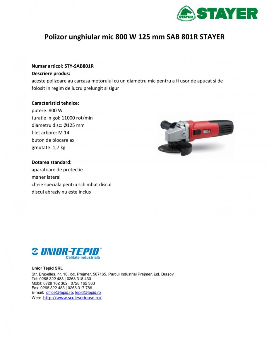 Pagina 1 - Polizor unghiular mic 800 W 125 mm STAYER SAB 801R Fisa tehnica Romana Polizor unghiular ...