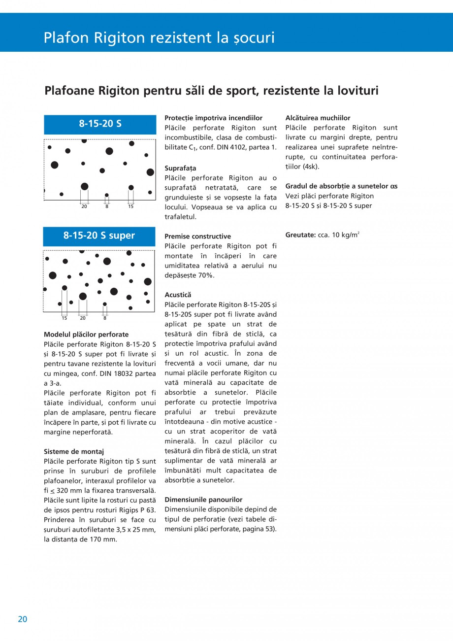 Pagina 21 - Plafoane acustice Saint-Gobain Rigips Rigiton Catalog, brosura Romana  cu un strat...