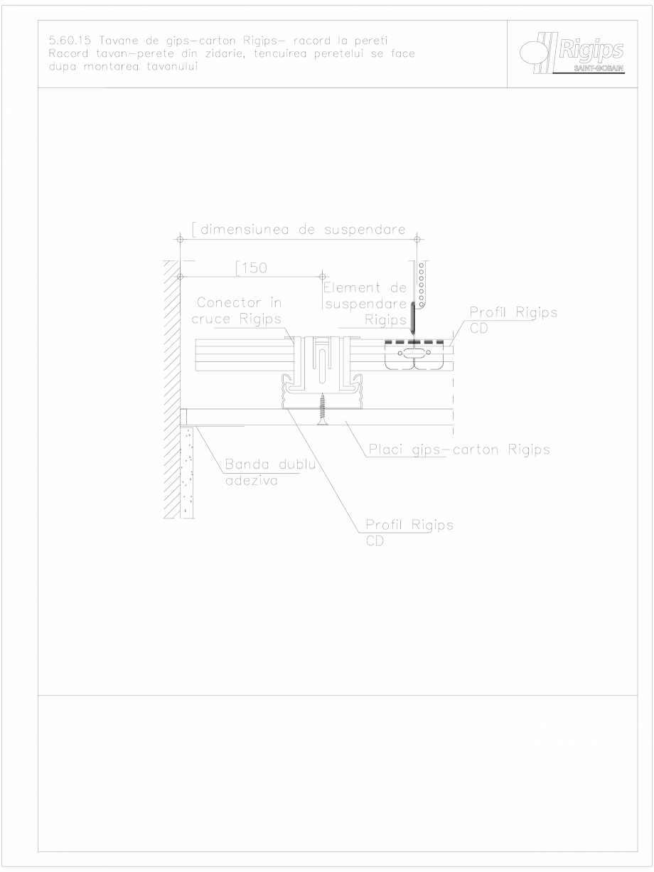 Pagina 1 - CAD-DWG Tavane de gips-carton Rigips- racord la pereti 5.60.15 Saint-Gobain Rigips...