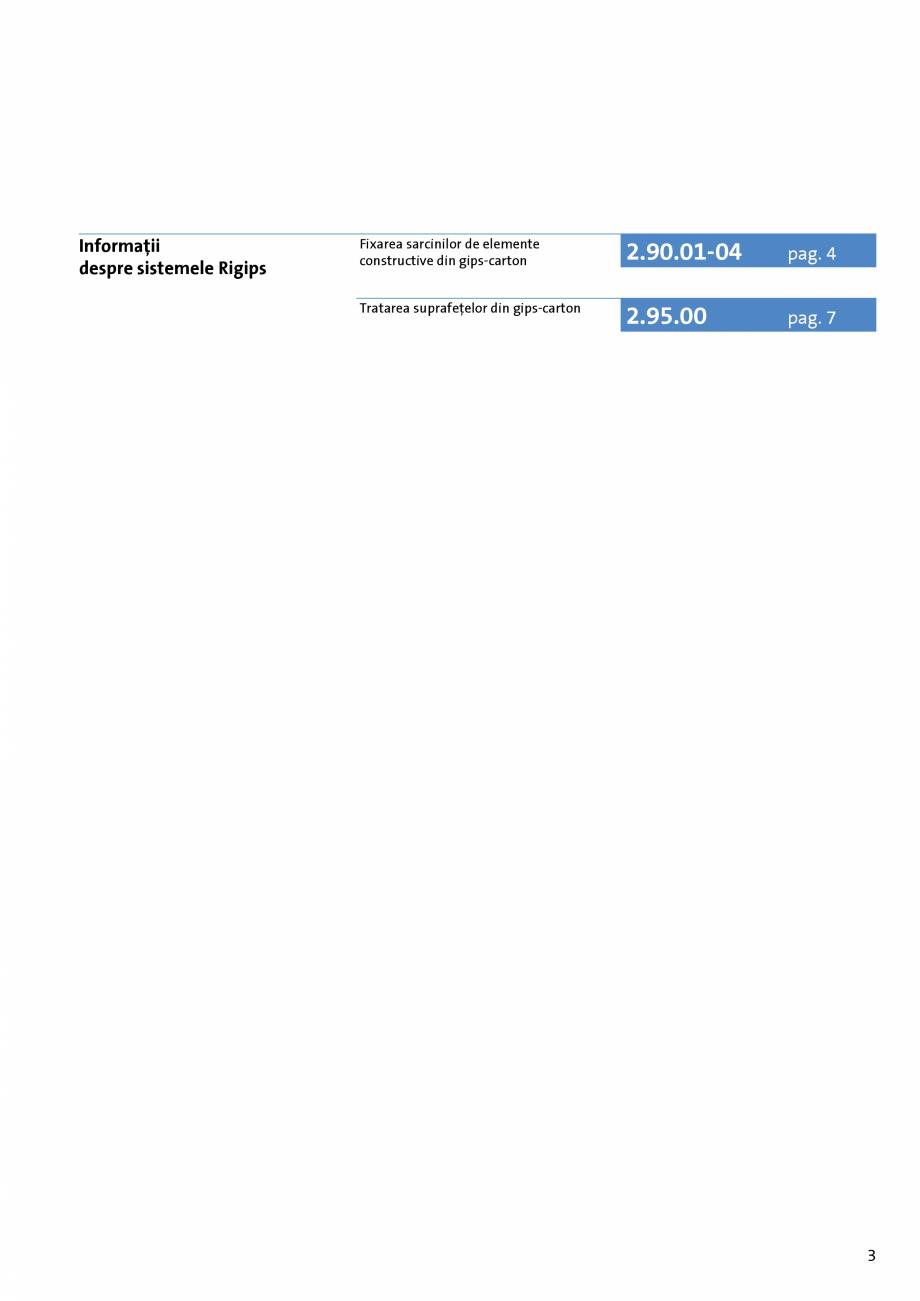 Pagina 3 - Informatii despre sistemele Rigips 2014 Saint-Gobain Rigips Gyprex®, Decogips®,...