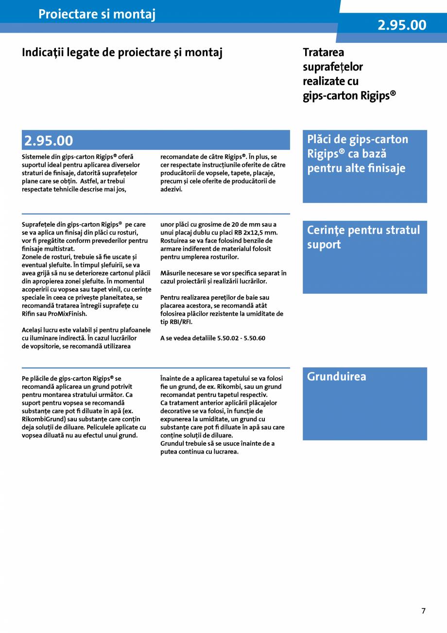 Pagina 7 - Informatii despre sistemele Rigips 2014 Saint-Gobain Rigips Gyprex®, Decogips®,...