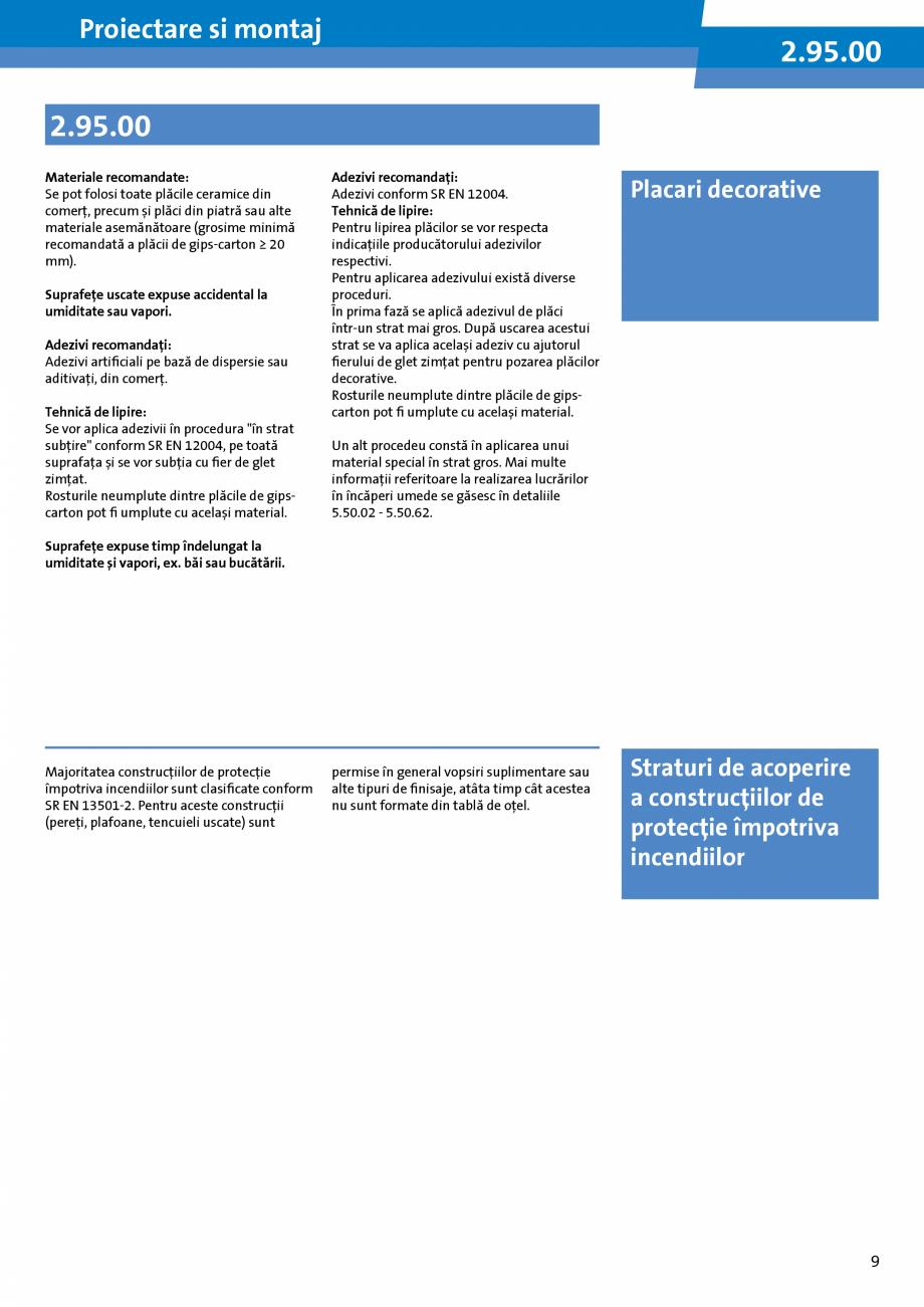 Pagina 9 - Informatii despre sistemele Rigips 2014 Saint-Gobain Rigips Gyprex®, Decogips®,...
