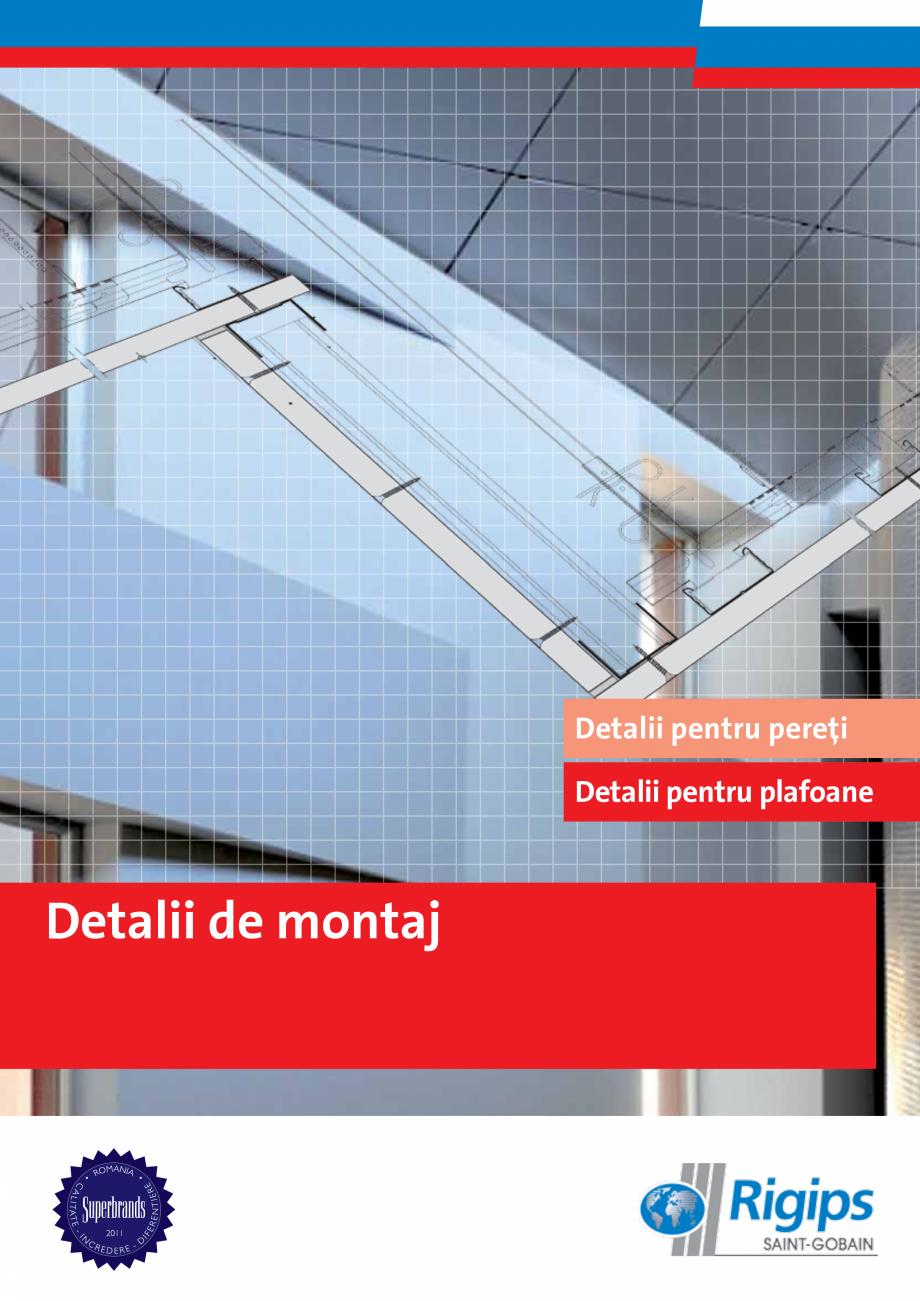 Pagina 1 - Proiectare si montaj sisteme din gips-carton - Plafoane Rigips Saint-Gobain Rigips...