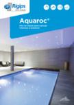 Placi de ciment pentru aplicatii interioare si exterioare Saint-Gobain Rigips - Aquaroc®