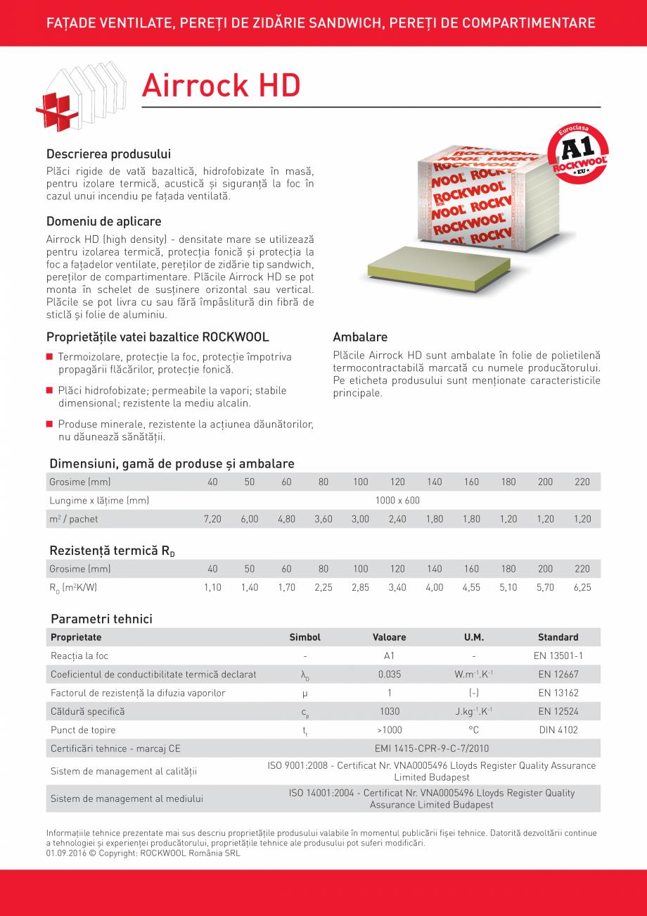 Fisa tehnica Placi rigide de vata bazaltica AIRROCK HD ROCKWOOL Termoizolatie vata bazaltica pentru acoperisuri ROCKWOOL ROMANIA FAŢADE VENTILATE, PEREŢI DE ZIDĂRIE SANDWICH, PEREŢI DE COMPARTIMENTARE  Airrock HD roclasa Eu  ... - Pagina 1