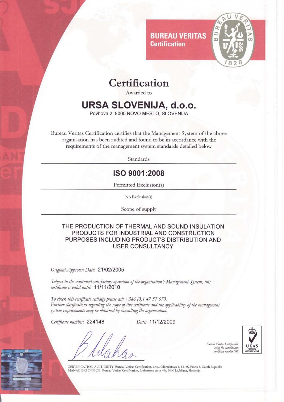Pagina 1 - Certificat ISO 9001  Certificare produs Engleza Certification Awatded to  URSASLOVENIJA,...