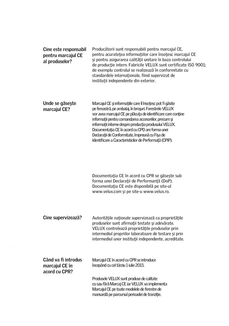 Pagina 3 - Marcajul CE - 2013 VELUX GZL, GLL, GLL B, GPL, VFE, GDL, GXL, GVT, CVP, CFP, VLT, GZL B, ...