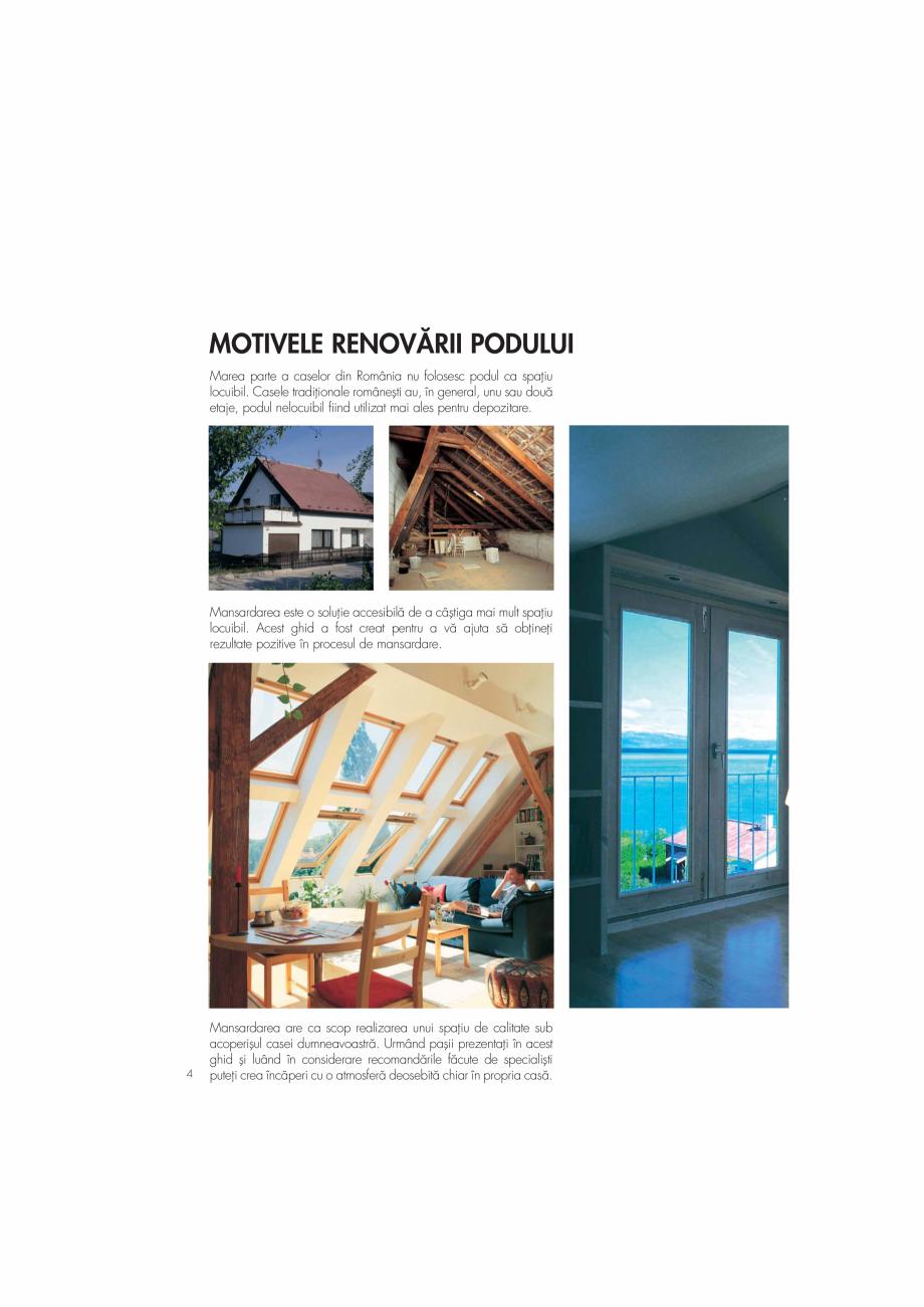 Pagina 4 - Ghid de renovare pentru podul casei VELUX Instructiuni montaj, utilizare Romana �...