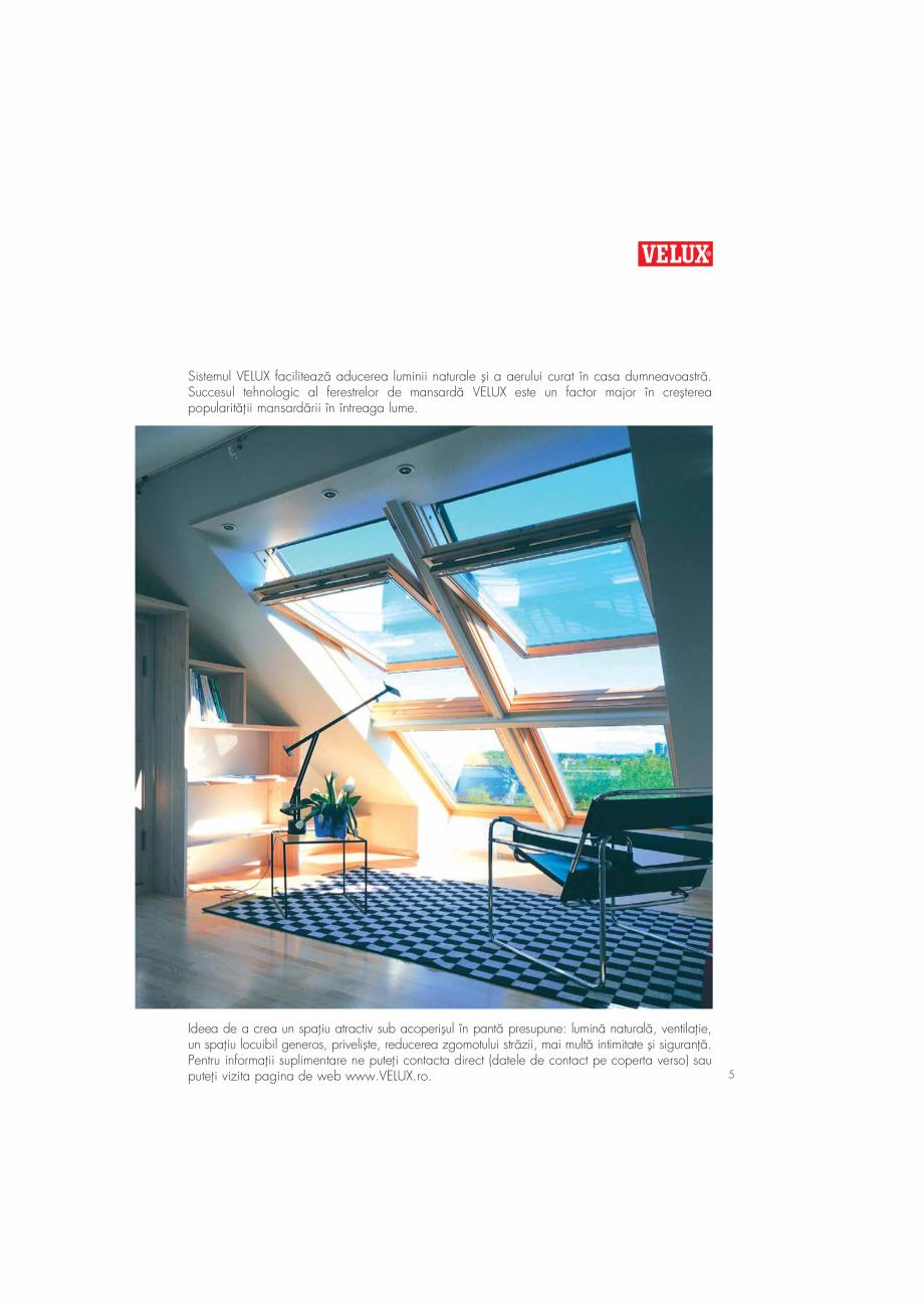 Pagina 5 - Ghid de renovare pentru podul casei VELUX Instructiuni montaj, utilizare Romana ...