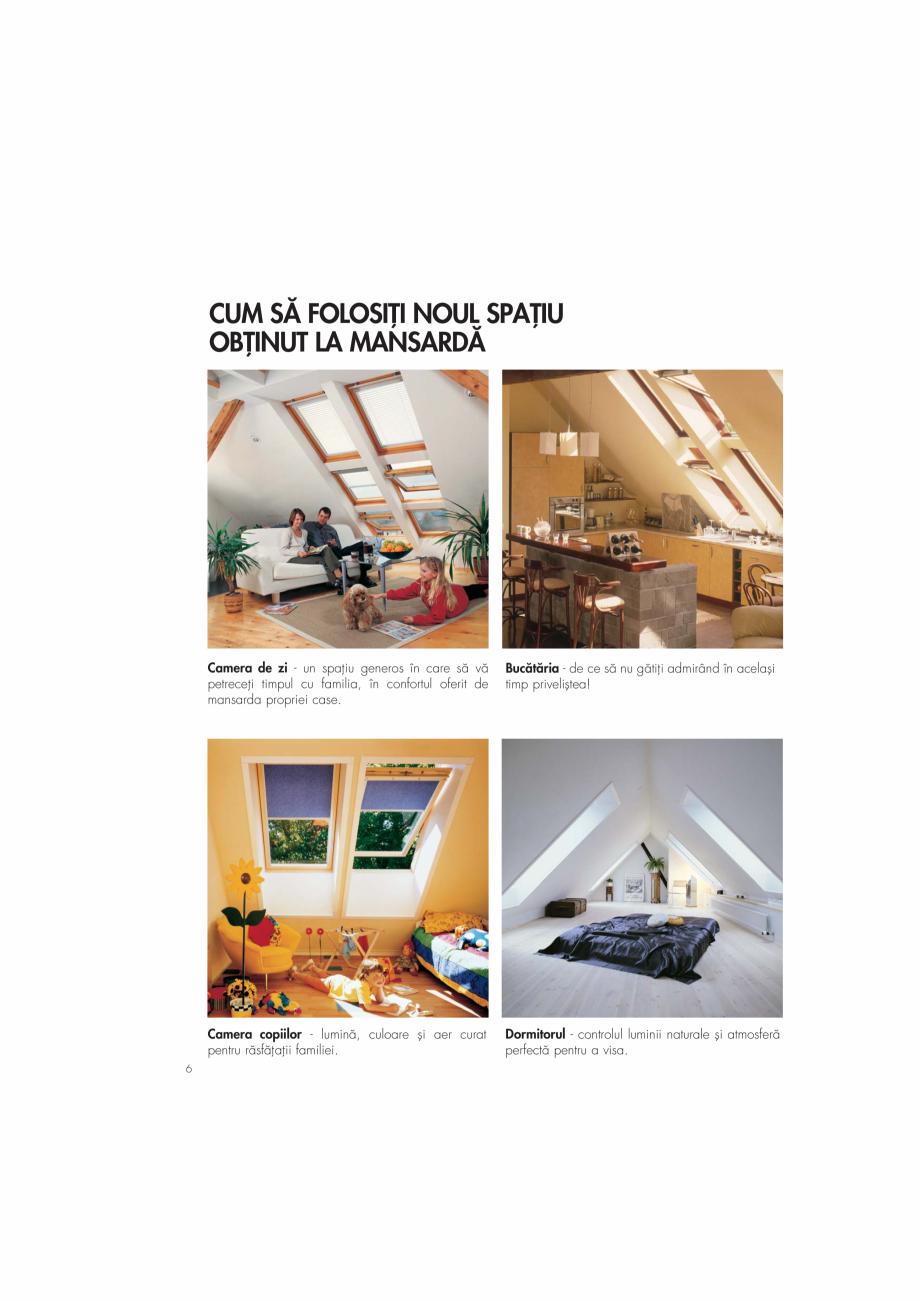Pagina 6 - Ghid de renovare pentru podul casei VELUX Instructiuni montaj, utilizare Romana...