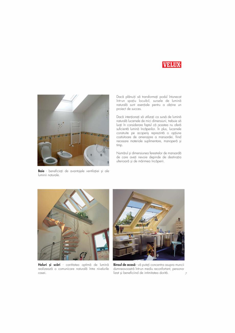 Pagina 7 - Ghid de renovare pentru podul casei VELUX Instructiuni montaj, utilizare Romana a...