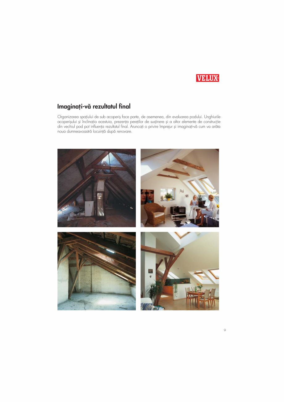 Pagina 9 - Ghid de renovare pentru podul casei VELUX Instructiuni montaj, utilizare Romana e ordin...