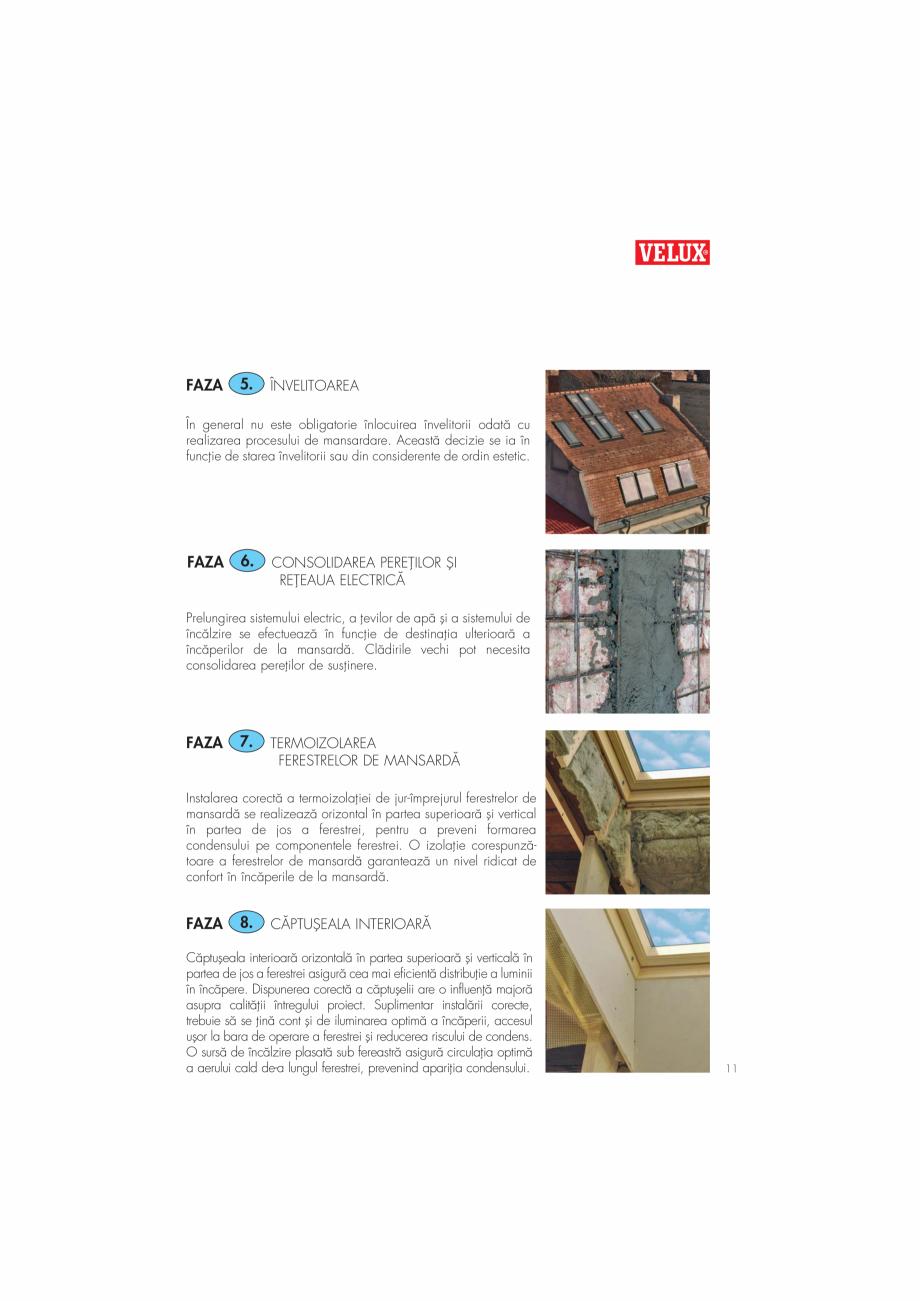 Pagina 11 - Ghid de renovare pentru podul casei VELUX Instructiuni montaj, utilizare Romana ea...