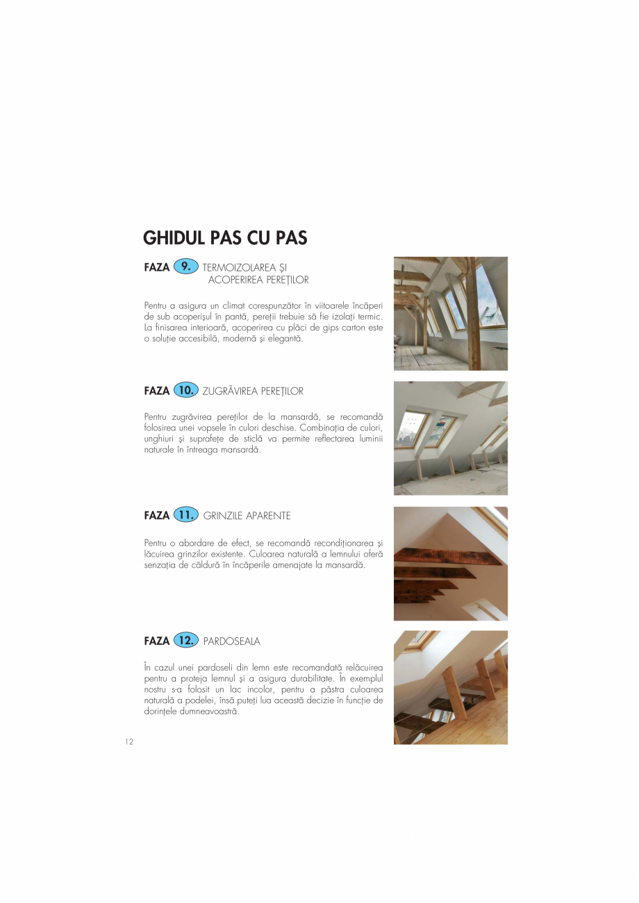 Pagina 12 - Ghid de renovare pentru podul casei VELUX Instructiuni montaj, utilizare Romana m gata...
