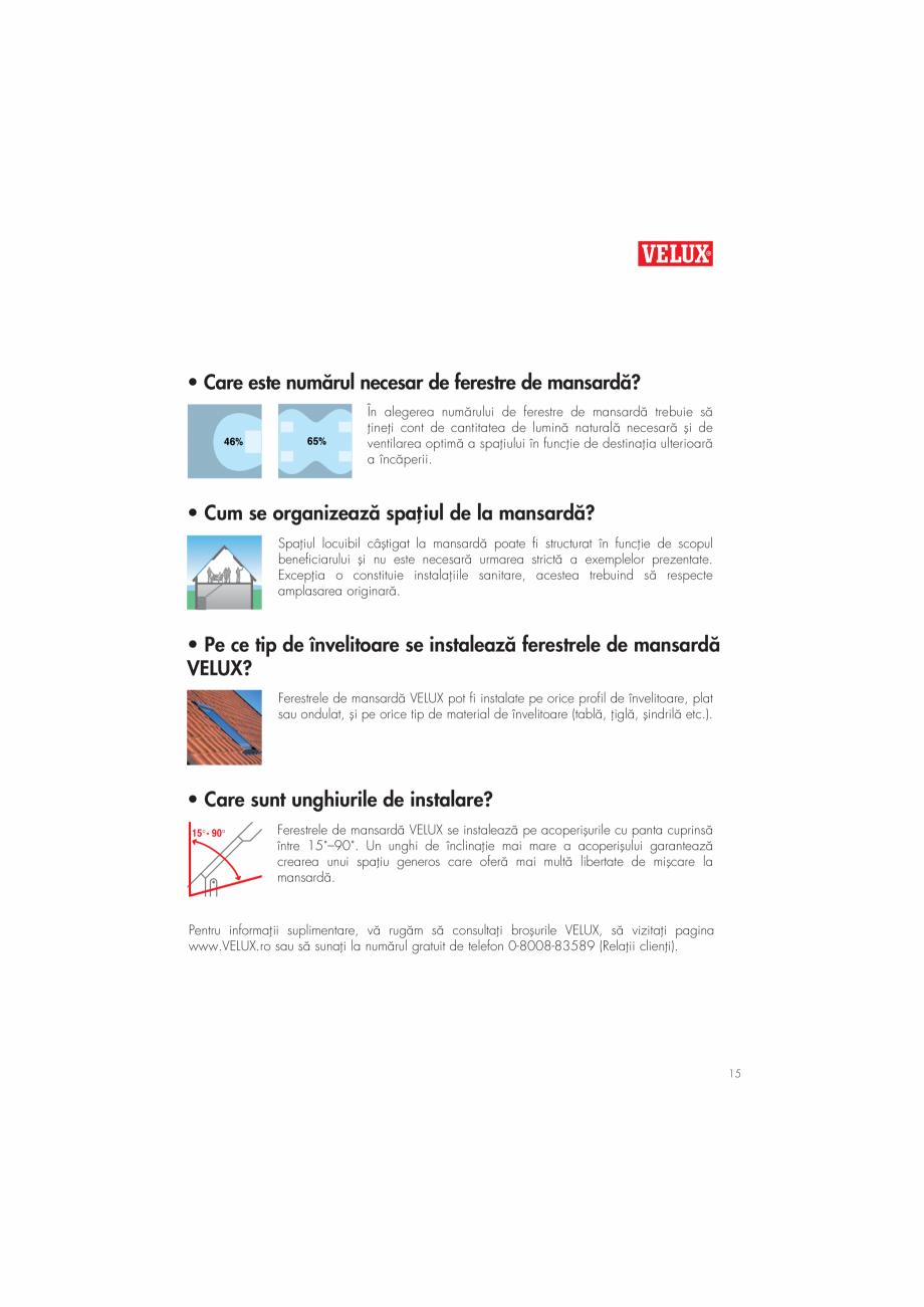 Pagina 15 - Ghid de renovare pentru podul casei VELUX Instructiuni montaj, utilizare Romana , ∫i...