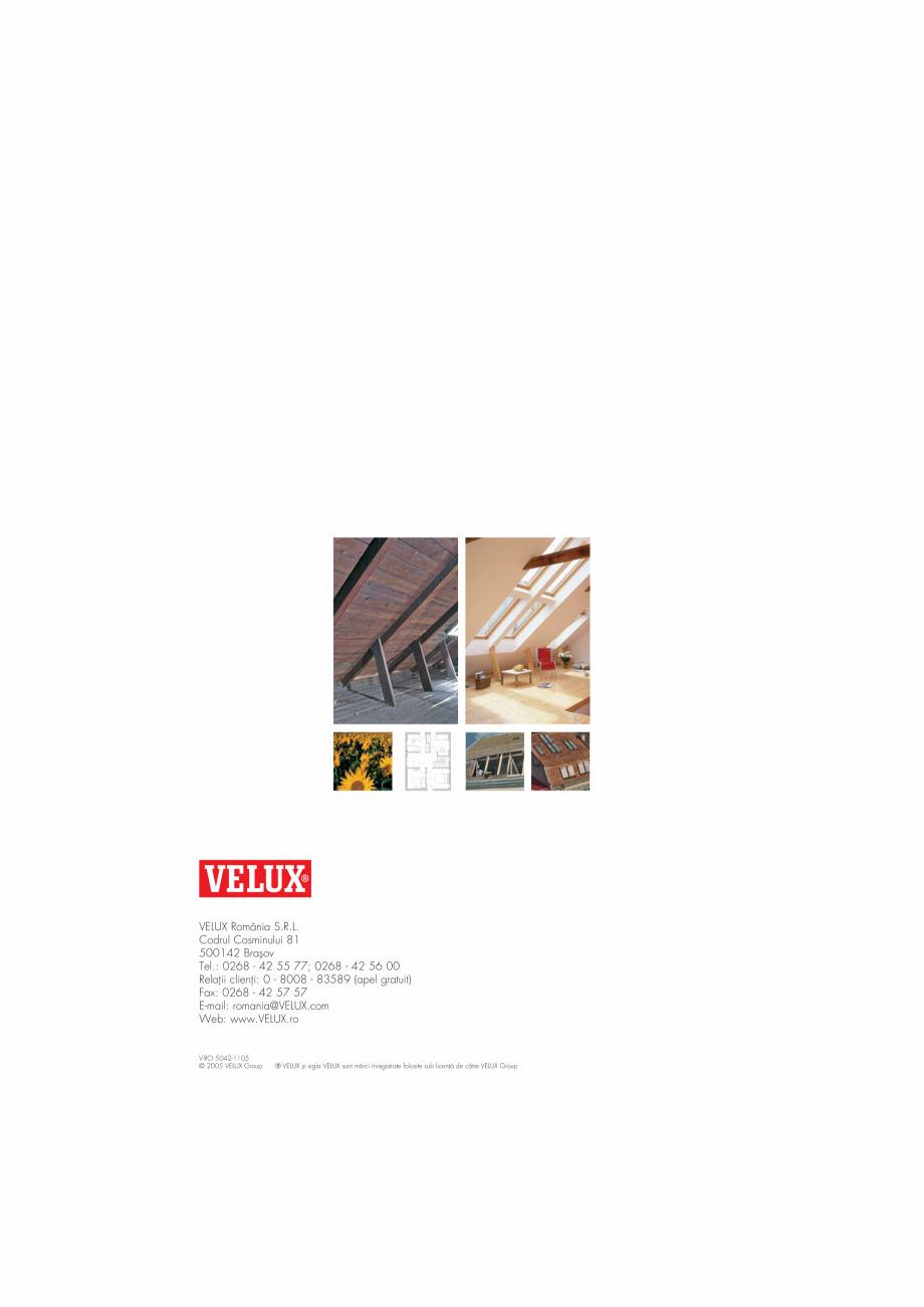 Pagina 16 - Ghid de renovare pentru podul casei VELUX Instructiuni montaj, utilizare Romana gistrate...