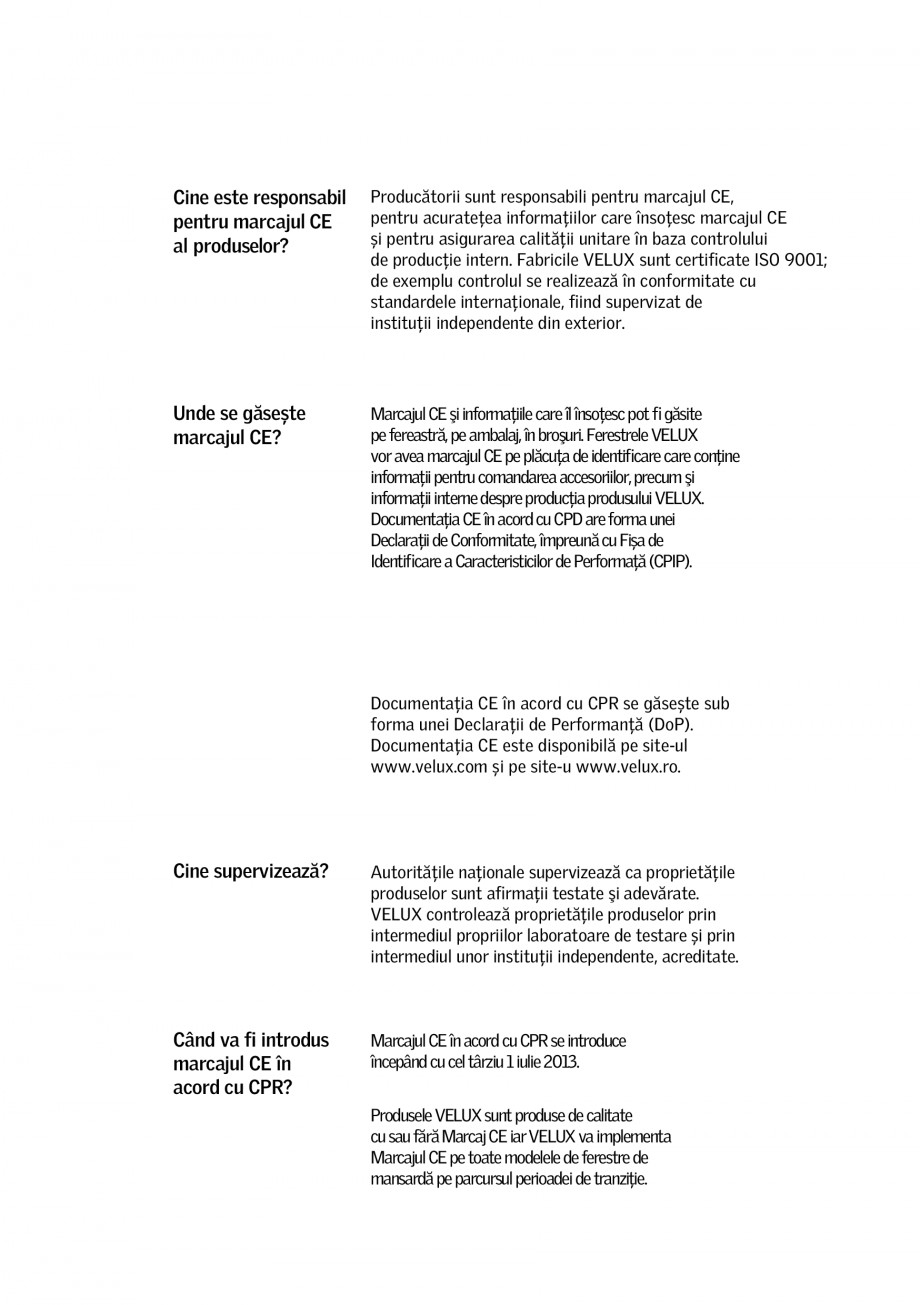 Pagina 3 - Marcajul CE VELUX RHL, RFL, DKL, DFD, FHL, FHC, MHL Certificare produs Romana a...
