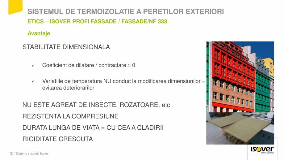 Pagina 13 - Prezentare sistem ISOVER ETICS -Termoizolare pereti exteriori ISOVER Catalog, brosura...