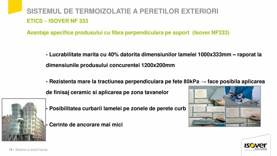 Pagina 14 - Prezentare sistem ISOVER ETICS -Termoizolare pereti exteriori ISOVER Catalog, brosura...