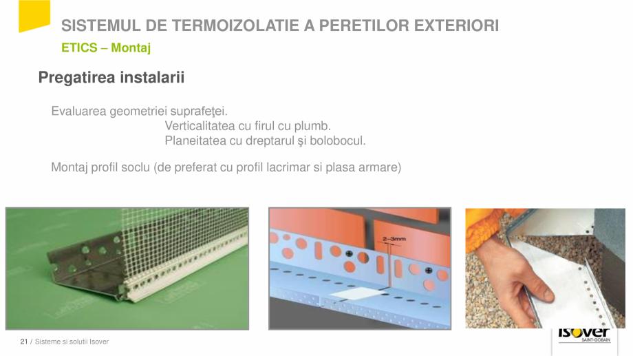 Pagina 19 - Prezentare sistem ISOVER ETICS -Termoizolare pereti exteriori ISOVER Catalog, brosura...
