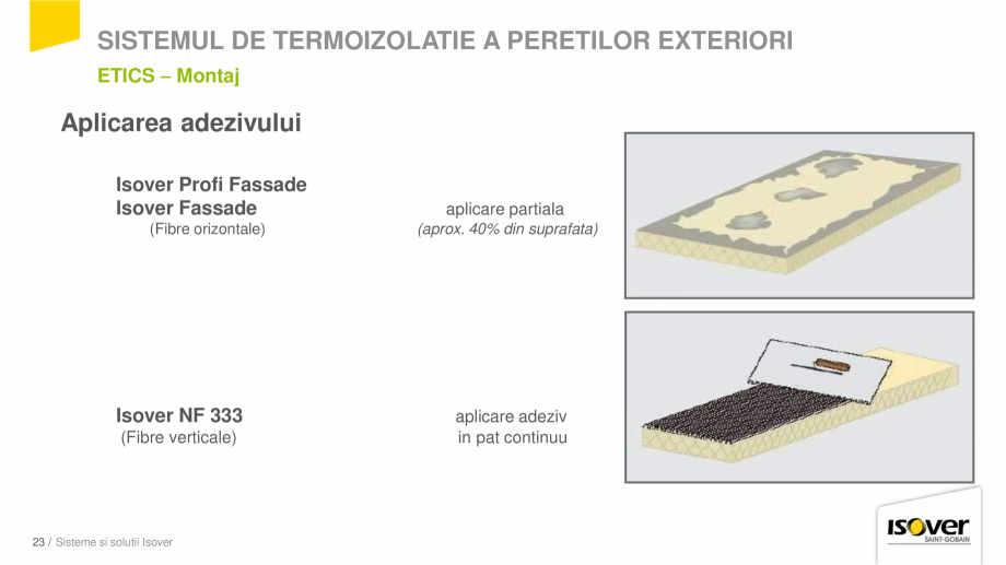 Pagina 21 - Prezentare sistem ISOVER ETICS -Termoizolare pereti exteriori ISOVER Catalog, brosura...