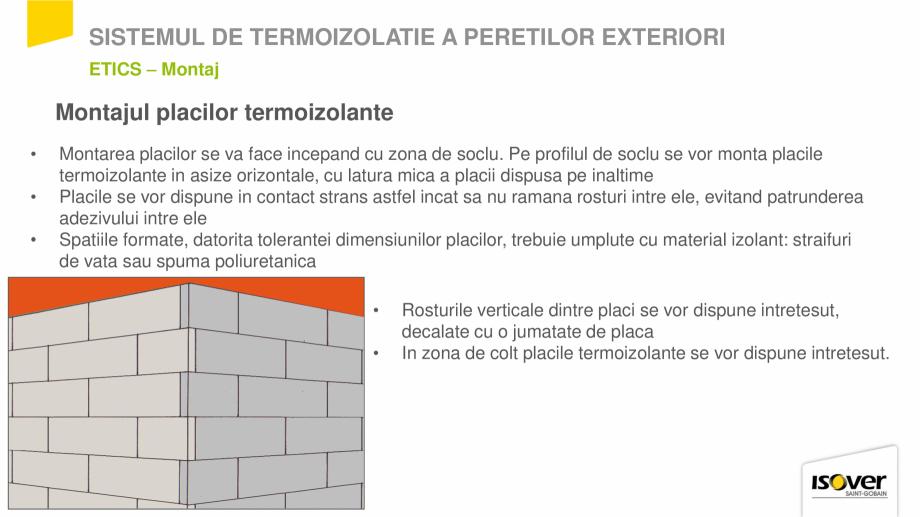 Pagina 22 - Prezentare sistem ISOVER ETICS -Termoizolare pereti exteriori ISOVER Catalog, brosura...