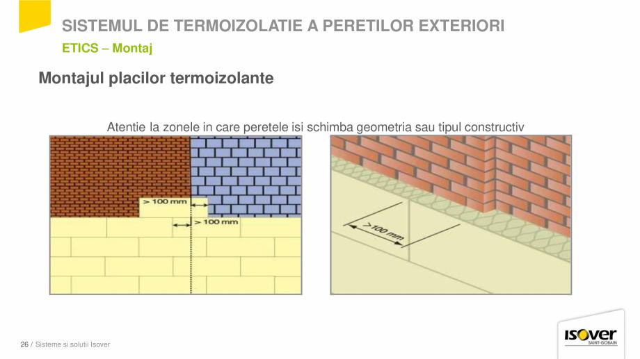 Pagina 24 - Prezentare sistem ISOVER ETICS -Termoizolare pereti exteriori ISOVER Catalog, brosura...