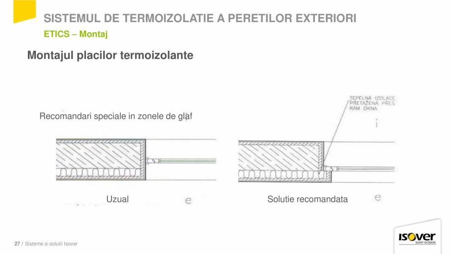 Pagina 25 - Prezentare sistem ISOVER ETICS -Termoizolare pereti exteriori ISOVER Catalog, brosura...