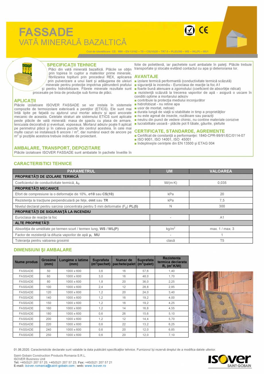 Pagina 1 - Vata minerala bazaltica ISOVER FASSADE  Fisa tehnica Romana –  –  –  –  –  – ...